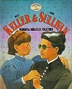 Helen Keller & Annie Sullivan: Working…