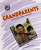 We All Share - Grandparents Around the World…