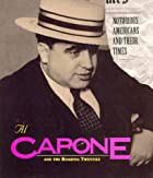 Al Capone: And the Roaring Twenties…