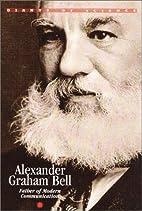 Alexander Graham Bell: father of modern…