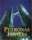 Halfmann, Janet: The Petronas Towers