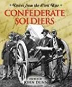 Voices From the Civil War - Confederate…