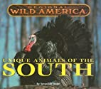 Unique Animals of the South (Regional Wild…