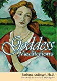 Ardinger, Barbara: Goddess Meditations