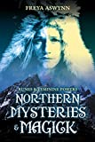 Aswynn, Freya: Northern Mysteries and Magick