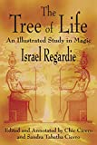 Regardie, Israel: The Tree of Life: An Illustrated Study in Magic
