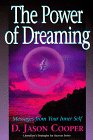 Cooper, D. Jason: The Power of Dreaming: Messages from Your Inner Self