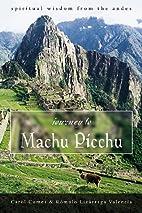 Journey to Machu Picchu: Spiritual Wisdom…