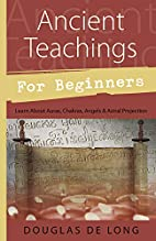 Ancient Teachings for Beginners by Douglas…