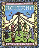 Grimassi, Raven: Beltane: Springtime Rituals, Lore and Celebration (Holiday Series)