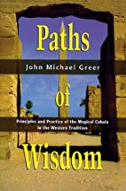 Paths of Wisdom: Principles and Practice of…