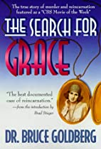 The Search for Grace: The True Story of…