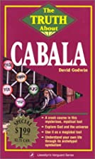 The Truth About Cabala by David Godwin