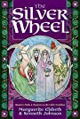 Silver Wheel: Women's Myths and Mysteries in the Celtic Tradition - Marguerite Elsbeth