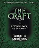 Morrison, Dorothy: The Craft - A Witch's Book of Shadows