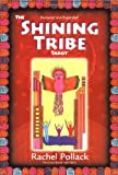Pollack, Rachel: The Shining Tribe Tarot
