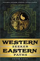 Western Seeker, Eastern Paths: Exploring…