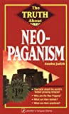 Judith, Anodea: The Truth About Neo-Paganism