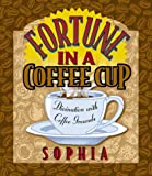 Sophia: Fortune in a Coffee Cup