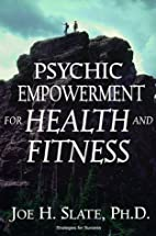 Psychic Empowerment For Health & Fitness…