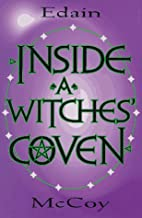 Inside A Witches' Coven by Edain McCoy