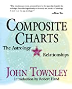 Composite Charts; The Astrology of…