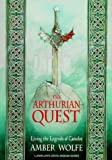 Wolfe, Amber: The Arthurian Quest