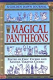 Cicero, Chic: The Magical Pantheons