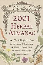 Llewellyn's 2001 Herbal Almanac by Llewellyn