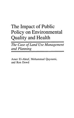 the-impact-of-public-policy-on-environmental-quality-and-health-the-case-of-land-use-management-and-planning