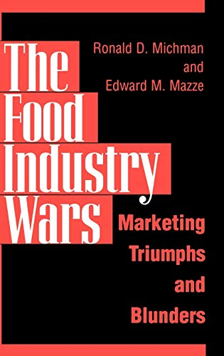 the-food-industry-wars-marketing-triumphs-and-blunders