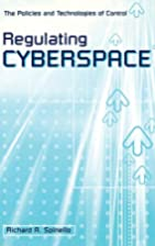 Regulating cyberspace : the policies and…