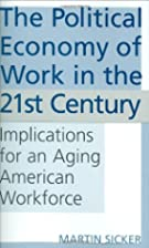The political economy of work in the 21st…