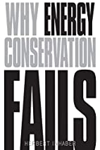 Why Energy Conservation Fails: by Herbert…