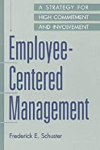 Employee-Centered Management: A Strategy for…