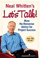 Neal Whitten's Let's Talk! More No-Nonsense…