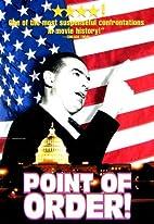 Point of order by Emile De Antonio