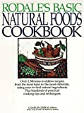 Gerras, Charles: Rodale&#39;s Basic Natural Foods Cookbook