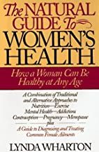 The Natural Guide to Women's health: How a…