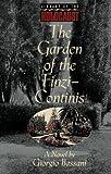 Bassani, Giorgio: The Garden of the Finzi-Continis: A Novel (Library of the Holocaust)