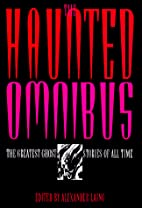 The Haunted Omnibus by Alexander Laing