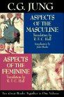C. G. Jung: Aspects of the Masculine/Aspect of the Feminine