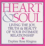 Kingma, Daphne Rose: Heart & Soul