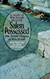 Paul Boyer: Salem Possessed: The Social Origins of Witchcraft