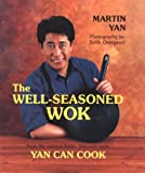 Yan, Martin: The Well-Seasoned Wok