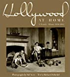 Hollywood at Home: A Family Album 1950-1965…