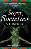 Daraul, Arkon: Secret Societies