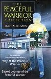 Millman, Dan: The Peaceful Warrior Collection