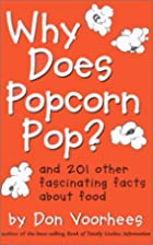 Why Does Popcorn Pop by Don Voorhees