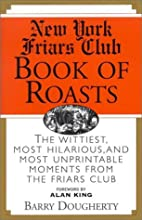 The New York Friars Club Book of Roasts by…
